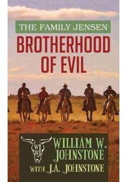 Brotherhood of Evil (Large Print) (Library) (William W. Johnstone)