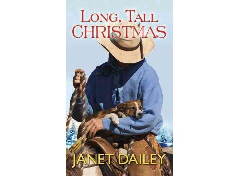 Long, Tall Christmas (Large Print) (Library) (Janet Dailey) - image 1 of 1