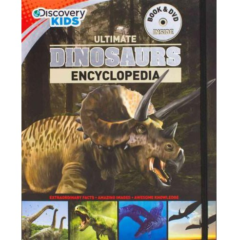 Ultimate Dinosaurs Encyclopedia ( Discovery Kids) (Mixed media product) - image 1 of 1