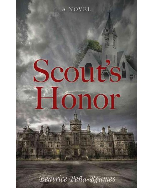 Scout's Honor (Paperback) (Beatrice Pena-Reames) - image 1 of 1