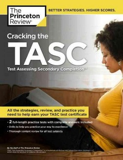 Princeton Review Cracking the TASC : Test Assessing Secondary Completion (Paperback)