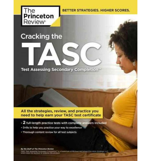 Princeton Review Cracking the TASC : Test Assessing Secondary Completion (Paperback) - image 1 of 1