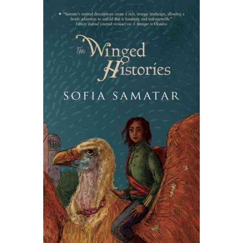 Winged Histories (Hardcover) (Sofia Samatar)