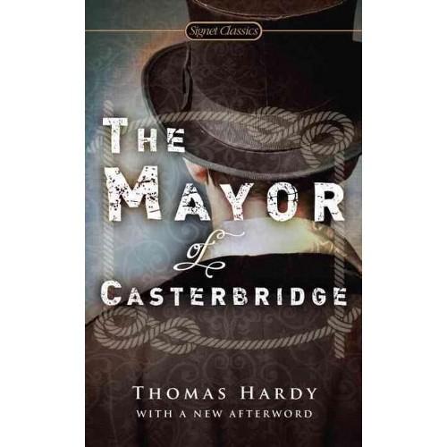 Mayor of Casterbridge (Paperback) (Thomas Hardy)