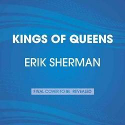 Kings of Queens : Life Beyond Baseball with the '86 Mets (Unabridged) (CD/Spoken Word) (Erik Sherman)