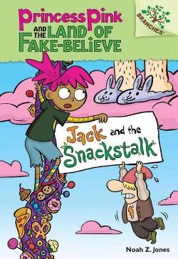 Jack and the Snackstalk (Library) (Noah Z. Jones)