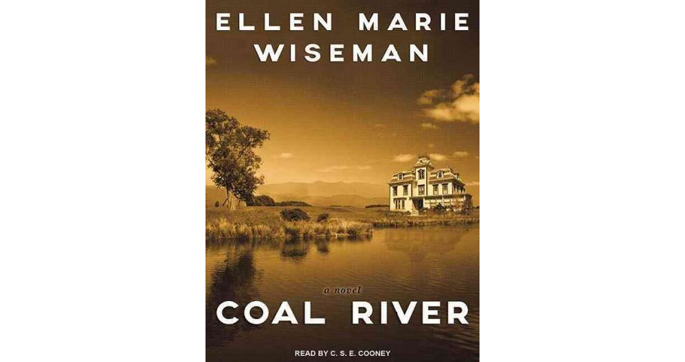 Coal River (Unabridged) (CD/Spoken Word) (Ellen Marie Wiseman)
