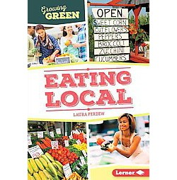 Eating Local (Library) (Laura Perdew)