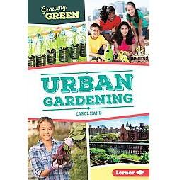 Urban Gardening (Library) (Carol Hand)