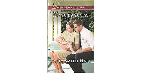 Baby Barter (Paperback) (Patty Smith Hall) - image 1 of 1