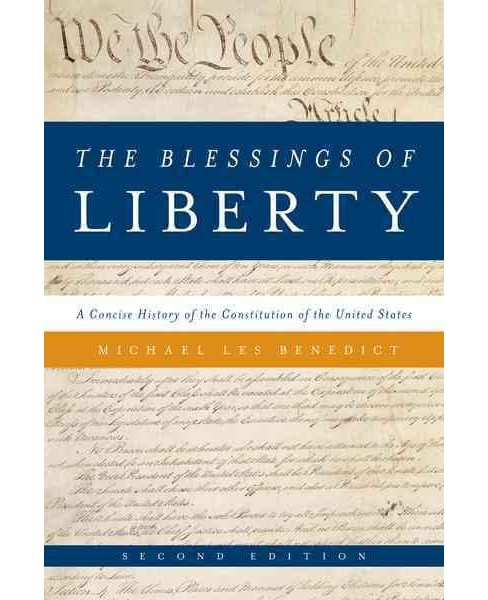 Blessings of Liberty : A Concise History of the Constitution of the United States (Paperback) (Michael - image 1 of 1