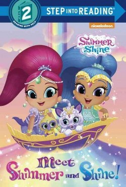 Meet Shimmer and Shine! (Library) (Mary Tillworth)