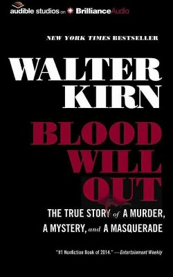 Blood Will Out : The True Story of a Murder, a Mystery, and a Masquerade (Unabridged) (CD/Spoken Word)