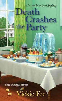 Death Crashes the Party (Paperback) (Vickie Fee)
