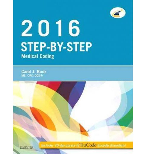 Step-by-Step Medical Coding 2016 (Paperback) (Carol J. Buck & Jackie L. Grass) - image 1 of 1
