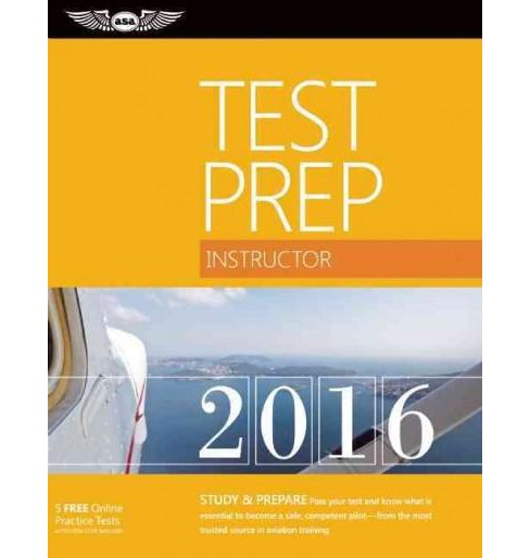 Instructor Test Prep 2016 : Study & Prepare (Paperback) - image 1 of 1