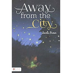Away from the City : Elive Audio Download Included (Paperback) (Sasha Brown)