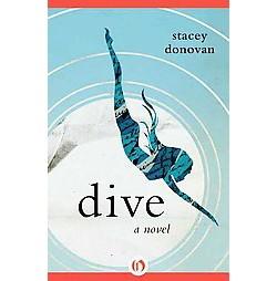 Dive (Paperback) (Stacey Donovan)