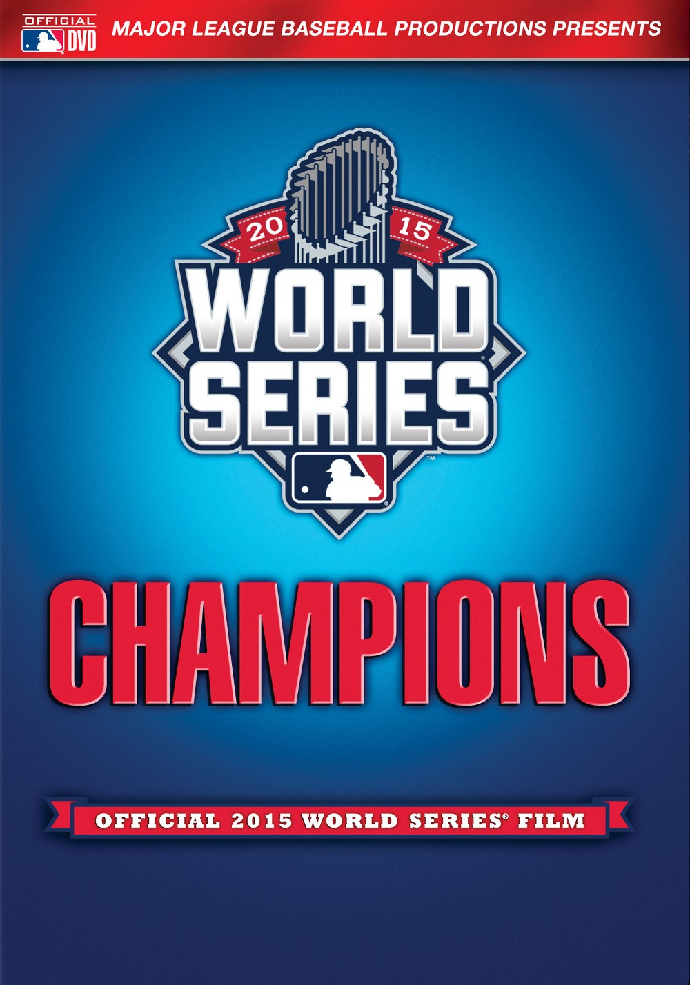 2015 World Series Champions: Official 2015 World Series' Film