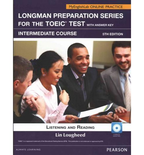 Longman Preparation Series for The Toeic Test : Intermediate Course, Listening and Reading (Student) - image 1 of 1