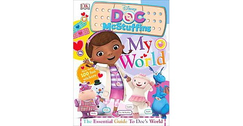 My World : The Essential Guide to Doc's World (Hardcover) (Lisa Stock) - image 1 of 1