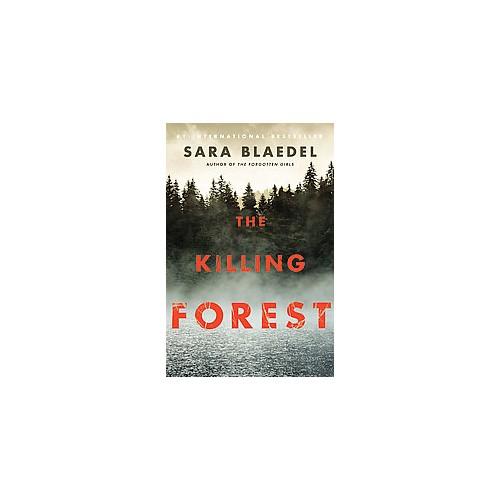 Killing Forest (Hardcover) (Sara Blaedel)