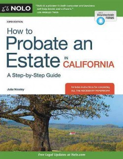How to Probate an Estate in California (Paperback) (Julia Nissley)