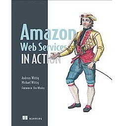 Amazon Web Services in Action (Paperback) (Michael Wittig)