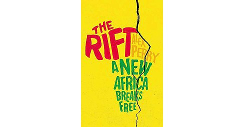 Rift : A New Africa Breaks Free, Library Edition (Unabridged) (CD/Spoken Word) (Alex Perry) - image 1 of 1