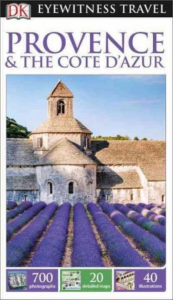 Dk Eyewitness Provence & the Cote D'azur (Revised) (Paperback)