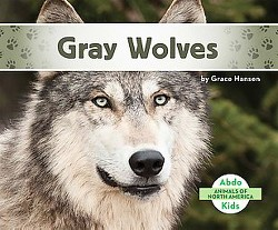 Gray Wolves (Library) (Grace Hansen)
