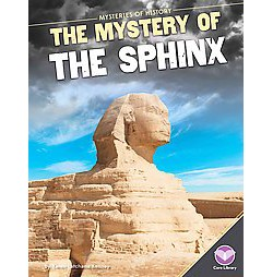 Mystery of the Sphinx (Library) (Karen Latchana Kenney)