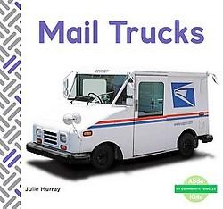 Mail Trucks (Library) (Julie Murray)