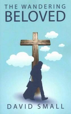 Wandering Beloved (Paperback) (David Small)