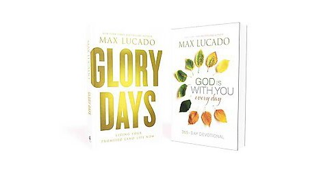 Max Lucado Bundle : Glory Days and God Is With You Every Day 365-day Devotional (Hardcover) - image 1 of 1