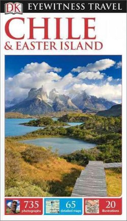 Dk Eyewitness Chile and Easter Island (Revised) (Paperback)