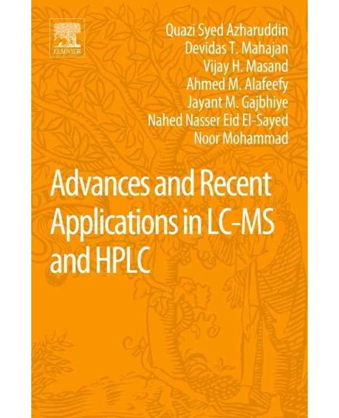 Advances and Recent Applications in Lc-ms and Hplc (Paperback) - image 1 of 1