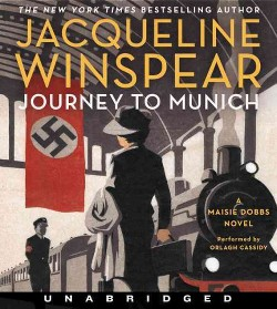 Journey to Munich (Unabridged) (CD/Spoken Word) (Jacqueline Winspear)