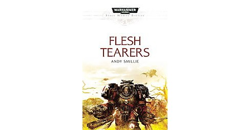 Flesh Tearers (Paperback) (Andy Smillie) - image 1 of 1