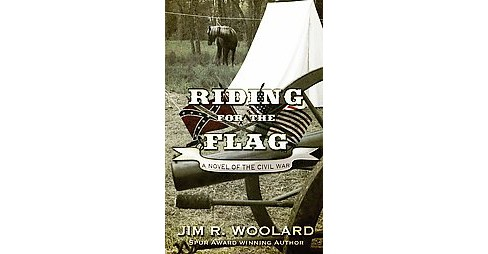 Riding for the Flag (Large Print) (Hardcover) (Jim R. Woolard) - image 1 of 1