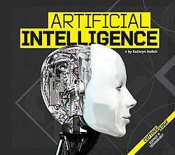 Artificial Intelligence (Library) (Kathryn Hulick)
