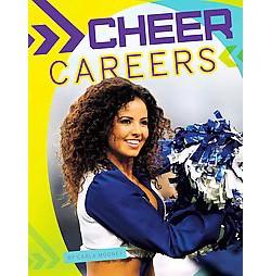 Cheer Careers (Library) (Carla Mooney)