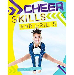 Cheer Skills and Drills (Library) (Marcia Amidon Lusted)
