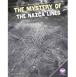 Mystery of the Nazca Lines (Library) (Bonnie Hinman)