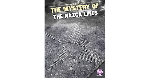 Mystery of the Nazca Lines (Library) (Bonnie Hinman) - image 1 of 1