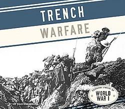 Trench Warfare (Library) (Sue Bradford Edwards)