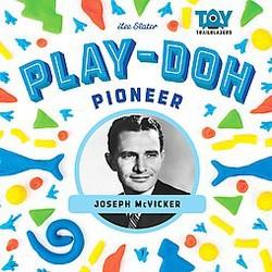 Play-doh Pioneer: Joseph Mcvicker : Joseph McVicker (Library) (Lee Slater)