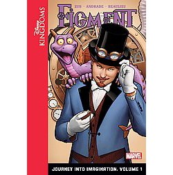 Figment: Journey into Imagination: Volume 1 (Library) (Jim Zub)