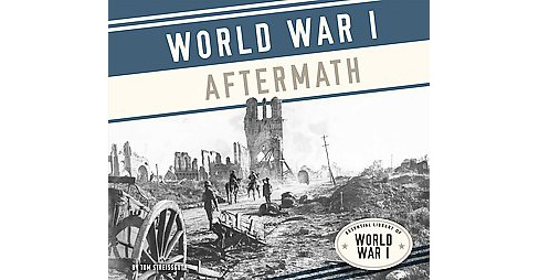 World War I Aftermath (Library) (Tom Streissguth) - image 1 of 1