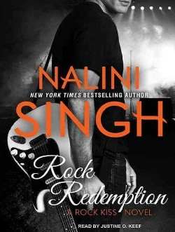 Rock Redemption (Unabridged) (CD/Spoken Word) (Nalini Singh)